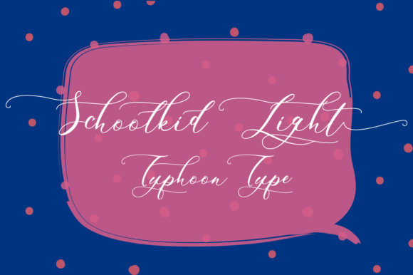 Print on Demand: Schoolkid Light Script & Handwritten Font By Typhoon Type - Suthi Srisopha