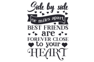 Side by Side or Miles Apart Best Friends Are Forever Close to Your Heart Craft Design By Creative Fabrica Crafts