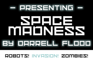 Print on Demand: Space Madness Display Font By Dadiomouse