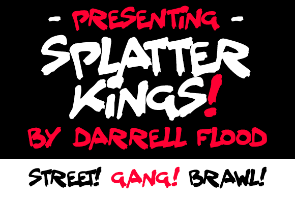 Print on Demand: Splatter Kings Script & Handwritten Font By Dadiomouse - Image 1