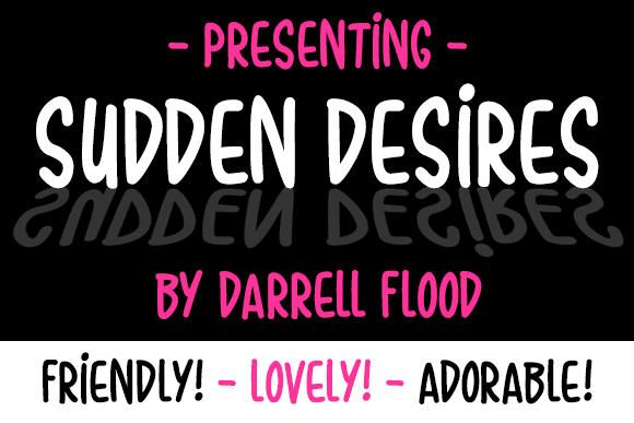 Print on Demand: Sudden Desires Script & Handwritten Font By Dadiomouse
