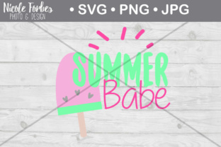 Download Free Summer Babe Cut File Graphic By Nicole Forbes Designs Creative for Cricut Explore, Silhouette and other cutting machines.
