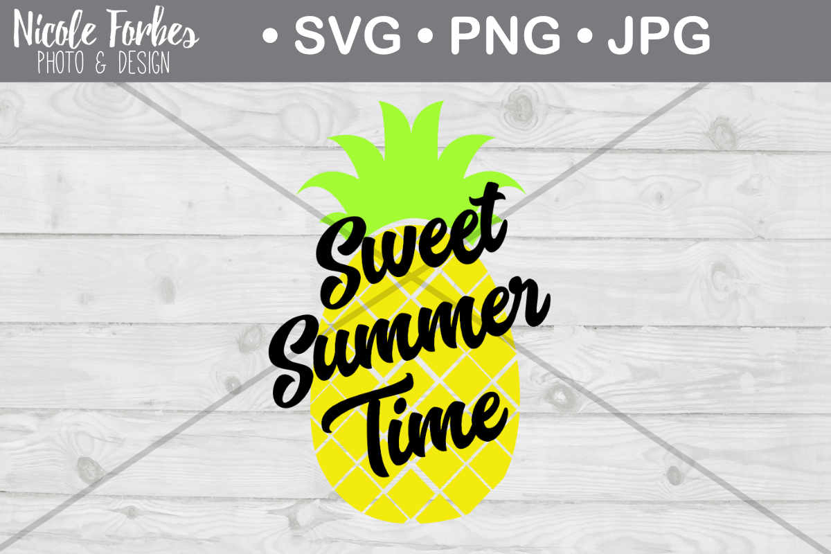 Download Free Summertime Pineapple Cut File Graphic By Nicole Forbes Designs Creative Fabrica for Cricut Explore, Silhouette and other cutting machines.