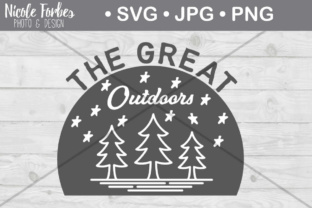 Download Free The Great Outdoors Svg Cut File Graphic By Nicole Forbes Designs for Cricut Explore, Silhouette and other cutting machines.