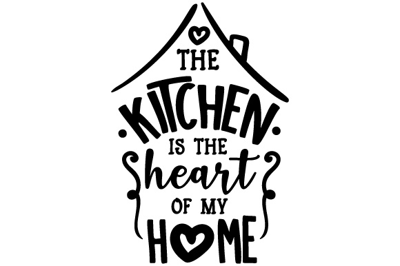 Download Free The Kitchen Is The Heart Of My Home Svg Cut File By Creative for Cricut Explore, Silhouette and other cutting machines.