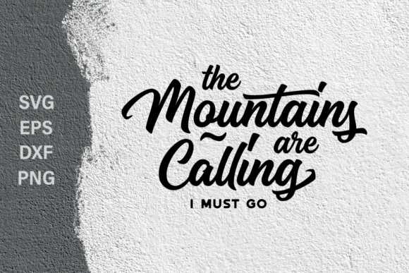 Print on Demand: The Mountains Are Calling SVG Quote Graphic Crafts By Typia Nesia