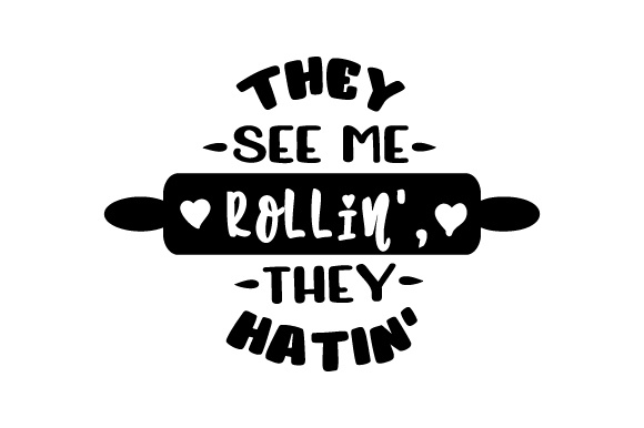 Download Free They See Me Rollin They Hatin Svg Cut File By Creative for Cricut Explore, Silhouette and other cutting machines.