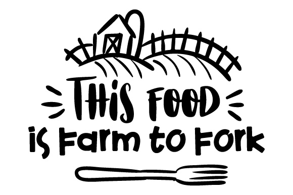 Download Free This Food Is Farm To Fork Svg Cut File By Creative Fabrica for Cricut Explore, Silhouette and other cutting machines.