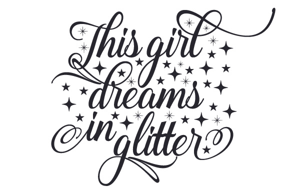 This Girl Dreams in Glitter Bedroom Craft Cut File By Creative Fabrica Crafts