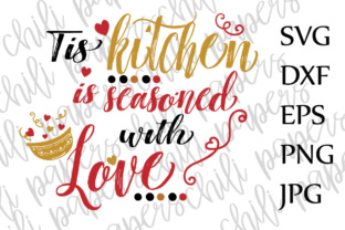 Download Free Tis Kitchen Is Seasoned With Love Svg Kitchen Svg Cooking Svg for Cricut Explore, Silhouette and other cutting machines.