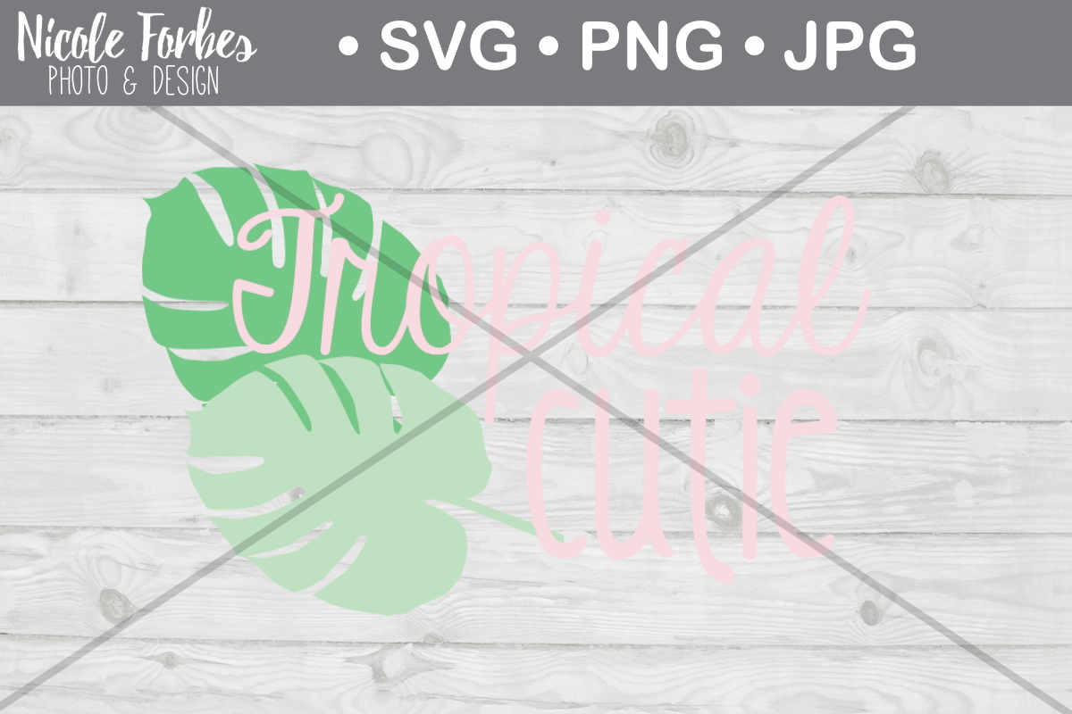 Download Free Tropical Cutie Cut File Graphic By Nicole Forbes Designs for Cricut Explore, Silhouette and other cutting machines.