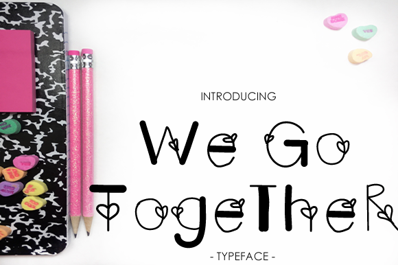 Print on Demand: We Go Together Decorative Font By yh.seaofknowledge