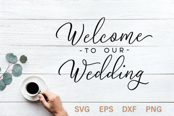 Print on Demand: Welcome to Our Wedding SVG Cut File Graphic Crafts By Typia Nesia