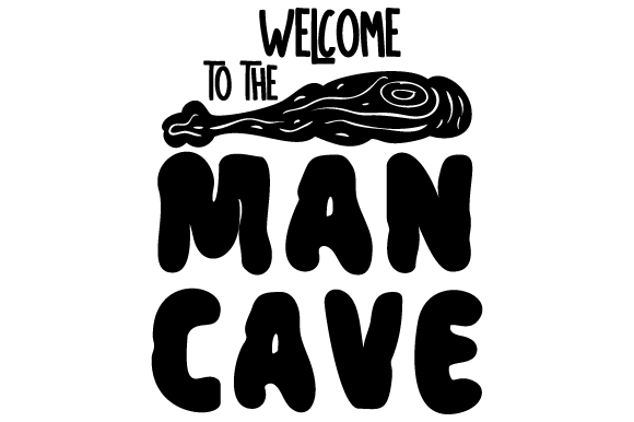 Download Free Welcome To The Man Cave Svg Cut File By Creative Fabrica Crafts for Cricut Explore, Silhouette and other cutting machines.