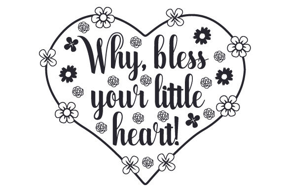 Download Free Why Bless Your Little Heart Svg Cut File By Creative Fabrica for Cricut Explore, Silhouette and other cutting machines.