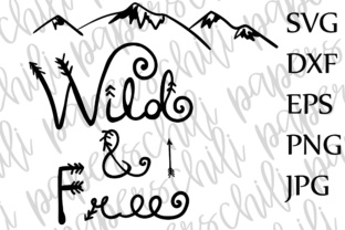 Download Free Wild And Free Svg Kids Svg Toddler Svg Nursery Quote Svg Circut for Cricut Explore, Silhouette and other cutting machines.