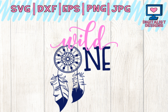 Download Free Wild One Graphic By Digitalistdesigns Creative Fabrica for Cricut Explore, Silhouette and other cutting machines.