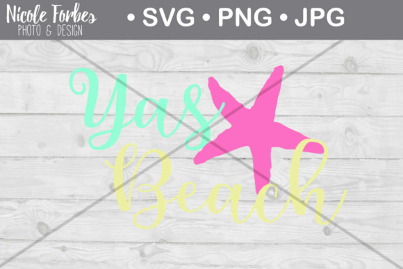 Download Free Yas Beach Cut File Graphic By Nicole Forbes Designs Creative for Cricut Explore, Silhouette and other cutting machines.