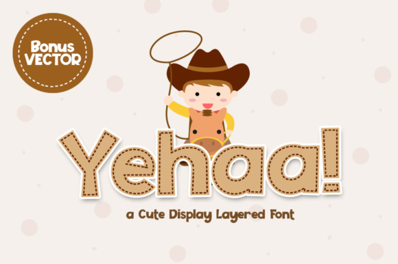 Print on Demand: Yehaa! Display Font By Khurasan