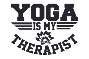 Yoga is My Therapist Craft Design By Creative Fabrica Crafts