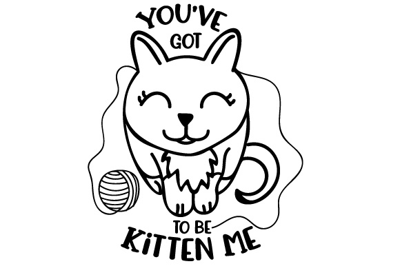 You've Got to Be Kitten Me Craft Design By Creative Fabrica Crafts Image 2