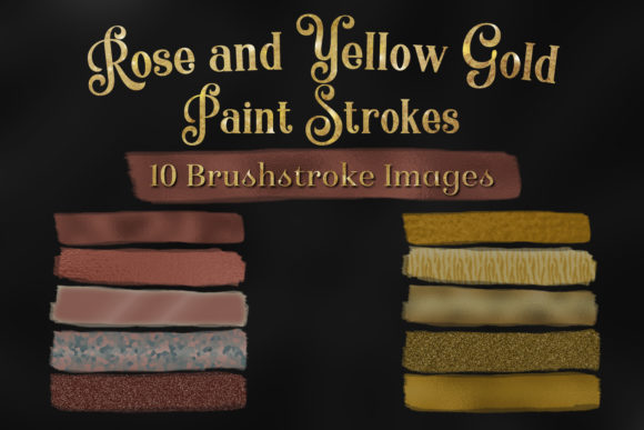 Print on Demand: Rose and Yellow Gold Paint Strokes - 10 Brushstroke Images Graphic Objects By SapphireXDesigns