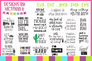 Download Free Adult Slogans Bundle Graphic By Designs By Victoria K Creative for Cricut Explore, Silhouette and other cutting machines.