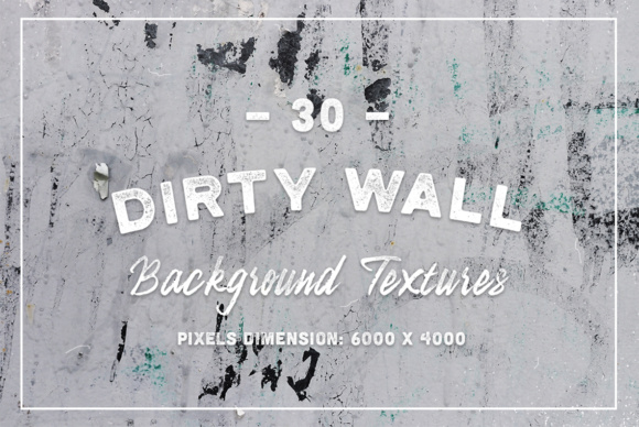 30 Dirty Wall Background Textures Graphic Textures By Textures