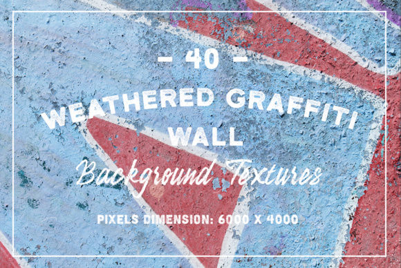 40 Weathered Graffiti Wall Textures Graphic Textures By Textures