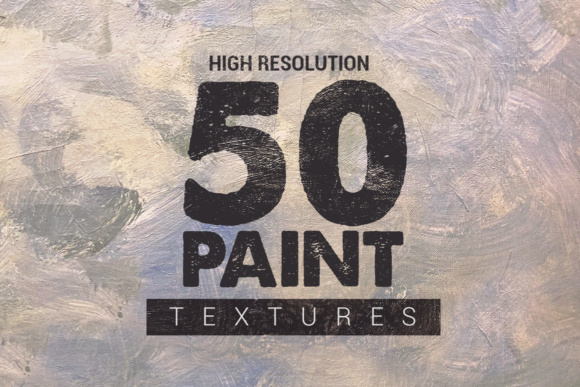 50 Paint Textures Graphic Textures By SmartDesigns