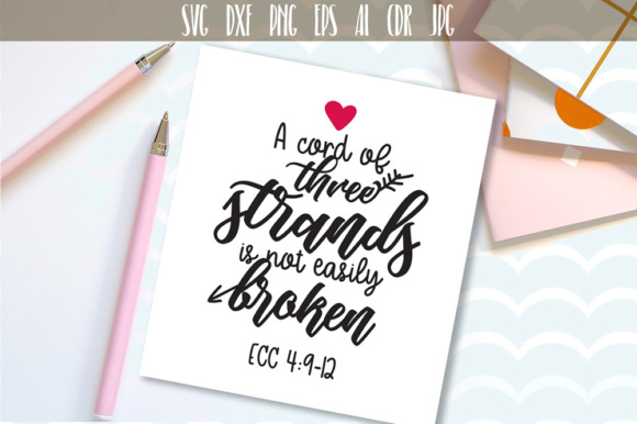 Download Free A Cord Of Three Strands Is Not Easily Broken Svg Graphic By for Cricut Explore, Silhouette and other cutting machines.
