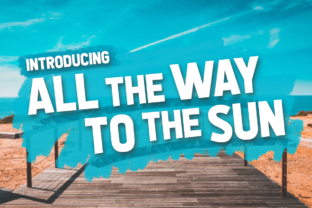 All the Way to the Sun Display Font By Chequered Ink
