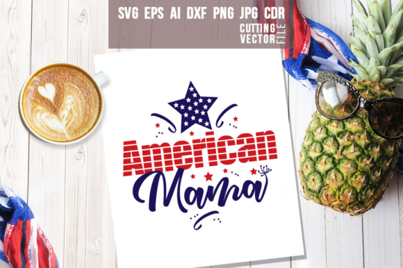 American Mama Graphic Crafts By danieladoychinovashop
