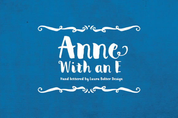 Print on Demand: Anne with an E Script & Handwritten Font By Laura Bolter Design