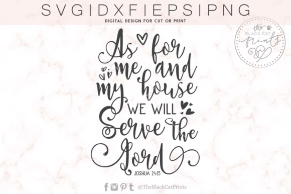 Download Free As For Me And My House We Will Serve The Lord Graphic By for Cricut Explore, Silhouette and other cutting machines.