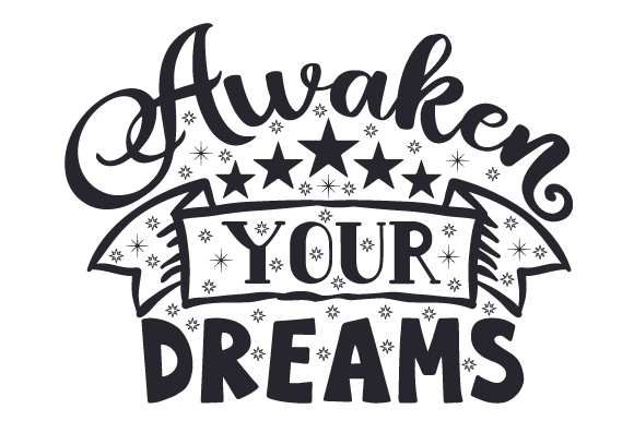 Awaken Your Dreams Bedroom Craft Cut File By Creative Fabrica Crafts