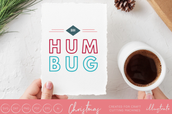 Print on Demand: Bah Hum Bug Christmas SVG Cut File Graphic Crafts By illuztrate