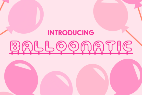 Print on Demand: Balloonatic Decorative Font By Chequered Ink