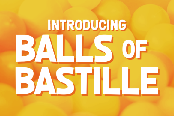 Print on Demand: Balls of Bastille Display Font By Chequered Ink