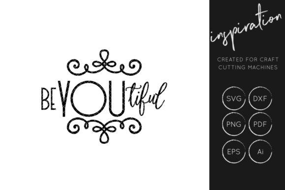 Download Free Be You Tiful Svg Graphic By Illuztrate Creative Fabrica for Cricut Explore, Silhouette and other cutting machines.