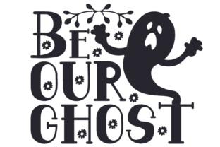 Be Our Ghost Craft Design By Creative Fabrica Crafts