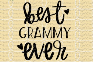Best Grammy Ever Hand Lettered Graphic By MissSeasonsVinylCuts