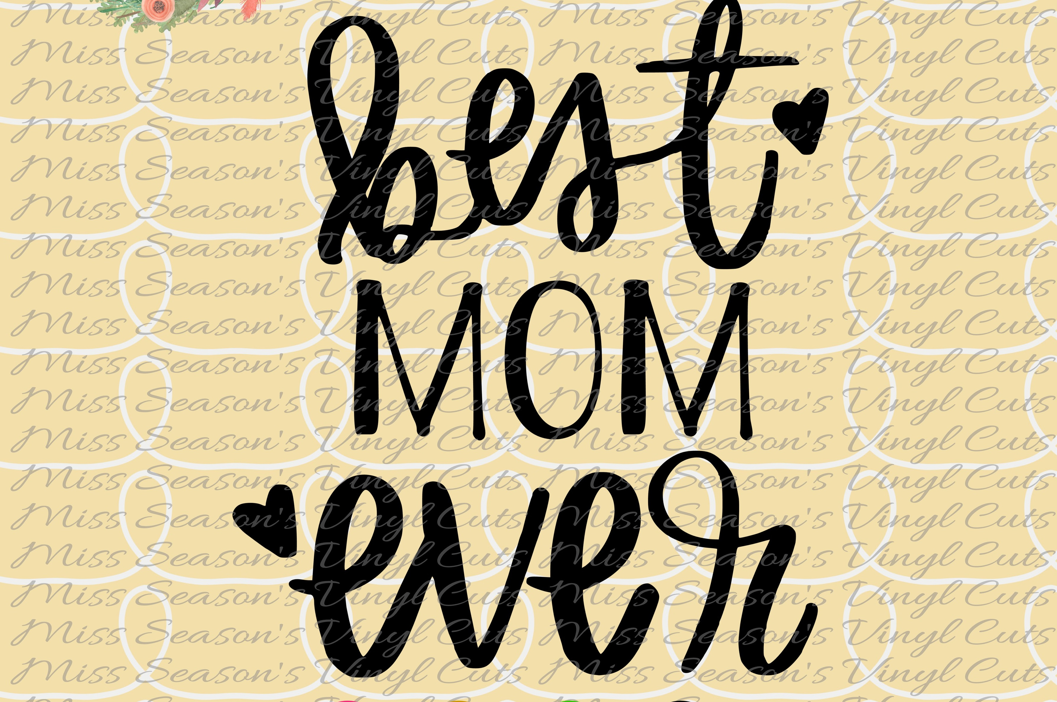 Download Free Best Mom Ever Hand Lettered Grafico Por Missseasonsvinylcuts for Cricut Explore, Silhouette and other cutting machines.