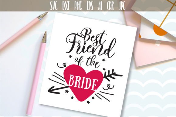Best Friend of the Bride SVG Graphic Crafts By Vector City Skyline