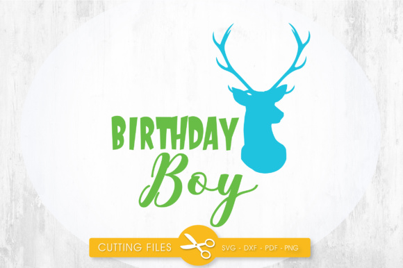 Birthday Boy Deer Graphic Crafts By PrettyCuttables