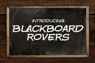 Print on Demand: Blackboard Rovers Display Font By Chequered Ink