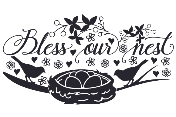 Download Free Bless Our Nest Svg Cut File By Creative Fabrica Crafts for Cricut Explore, Silhouette and other cutting machines.
