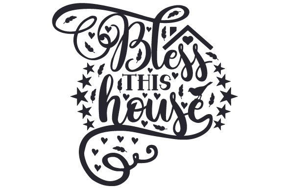 Download Free Bless This House Svg Cut File By Creative Fabrica Crafts for Cricut Explore, Silhouette and other cutting machines.