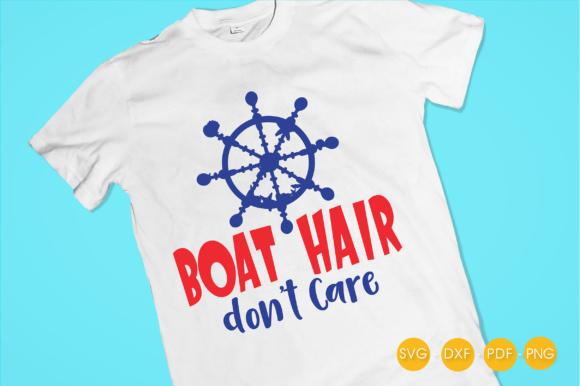 Download Free Boat Hair Don T Care Graphic By Prettycuttables Creative Fabrica for Cricut Explore, Silhouette and other cutting machines.
