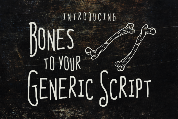 Print on Demand: Bones to Your Generic Script Script & Handwritten Font By Chequered Ink